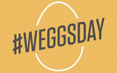 #Weggsday